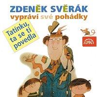 Zdeněk Svěrák – Svěrák: Tatínku, ta se ti povedla – CD