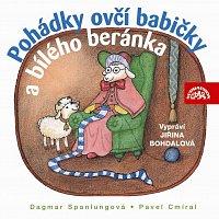 Jiřina Bohdalová – Spanlangová, Cmíral: Pohádky ovčí babičky a bílého beránka – CD