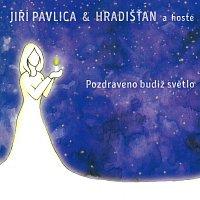 Jiří Pavlica & Hradišťan – Pozdraveno budiž světlo – CD