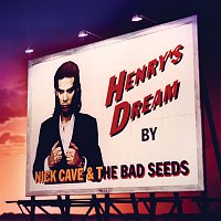 Nick Cave, The Bad Seeds – Henry's Dream (2010 Digital Remaster) – LP