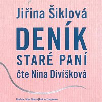 Nina Divíšková – Deník staré paní – CD