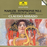 Chicago Symphony Orchestra, Wiener Philharmoniker, Claudio Abbado – Mahler: Symphony No.1 In D Major; Symphony No.10: Adagio – CD