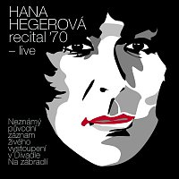 Hegerová Hana – Recital '70 - live – CD