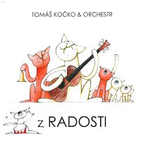 Tomáš Kočko & Orchestr – Z Radosti – CD