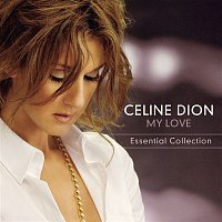 Céline Dion – My Love Essential Collection – CD