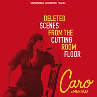 Caro Emerald – Deleted Scenes From The Cutting Room Floor – CD