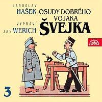 Jan Werich – Hašek: Osudy dobrého vojáka Švejka III. – CD