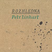 Linhart Petr – Rozhledna – CD