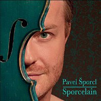 Pavel Šporcl – Sporcelain – CD+DVD