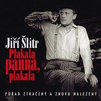 Jiří Šlitr; Různí interpreti – Plakala panna, plakala – CD
