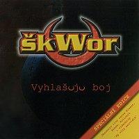 Škwor – Vyhlašuju boj - speciální edice – CD
