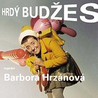 Barbora Hrzánová – Dousková: Hrdý Budžes – CD