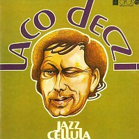 Laco Deczi – Jazz Cellula – CD