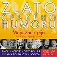 Vladimír Menšík, Jiřina Bohdalová, Miloslav Šimek – Zlato českého humoru Moje žena pije a další slavné komické scénky – CD