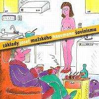 Josef Hausmann – Základy mužského šovinismu – CD