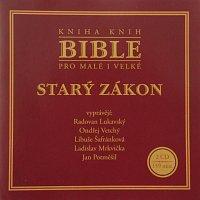 Radovan Lukavský, Ondřej Vetchý, Libuše Šafránková, Ladislav Mrkvička – Bible pro malé i velké - Starý zákon – CD