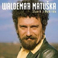 Waldemar Matuška – Slavík z Madridu / Největší hity – CD