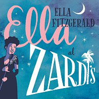 Ella Fitzgerald – Ella At Zardi's [Live At Zardi's/1956] – CD