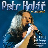 Petr Kolar – V Lucerne [CD+DVD] – CD+DVD