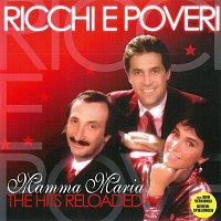 Ricchi e Poveri – Mamma Maria - The Hits Reloaded – CD