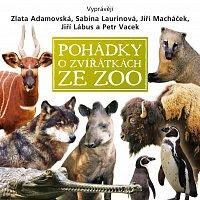 Různí interpreti – Košlerová: Pohádky o zvířátkách ze ZOO – CD
