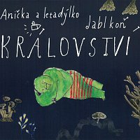 Anička Duchaňová, Jablkoň – Království (CD+knížka) – CD