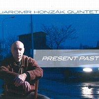 Jaromír Honzák – Present Past – CD