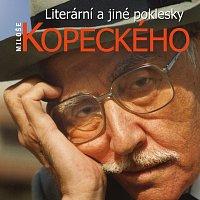 Miloš Kopecký – Literární a jiné poklesky Miloše Kopeckého – CD