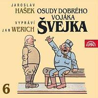 Jan Werich – Hašek: Osudy dobrého vojáka Švejka VI. – CD