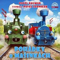 Pavel Zedníček – Nauman: Pohádky o mašinkách – CD-MP3