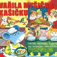 Různí interpreti – Vařila myšička kašičku – CD