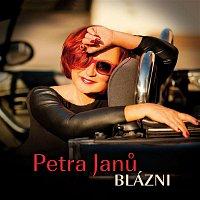 Petra Janů – Blázni – CD