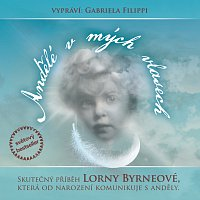 Gabriela Filippi – Byrneová: Andělé v mých vlasech – CD