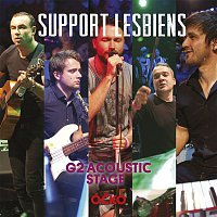 Support Lesbiens – G2 Acoustic Stage – CD+DVD