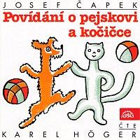 Karel Höger – Čapek Josef: Povídání o pejskovi a kočičce – CD