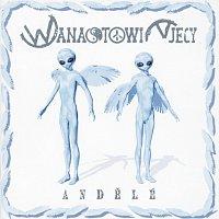 Wanastowi Vjecy – Andele – CD