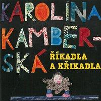 Karolína Kamberská – Říkadla a křikadla – CD