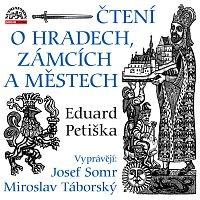 Josef Somr, Miroslav Táborský – Petiška: Čtení o hradech, zámcích a městech – CD