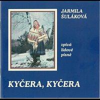 Jarmila Šuláková – Kyčera, Kyčera – CD