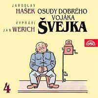 Jan Werich – Hašek: Osudy dobrého vojáka Švejka IV. – CD