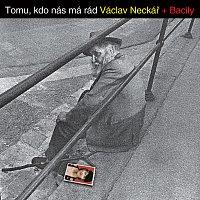 Václav Neckář – Tomu, kdo nás má rád – CD