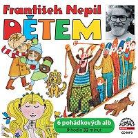 František Nepil, Různí interpreti – Nepil: Dětem – CD-MP3