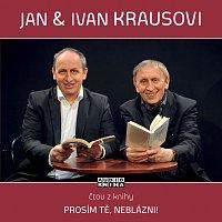Ivan Kraus, Jan Kraus – Kraus: Prosím tě, neblázni! – CD