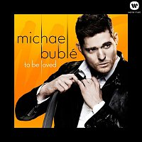 Michael Bublé – To Be Loved – CD