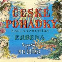 Petr Štěpánek – České pohádky Karla Jaromíra Erbena – CD