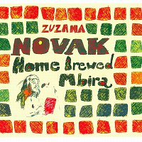 Zuzana Novak – Home Brewed Mbira – CD