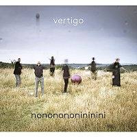 Vertigo – Nononononininini – CD