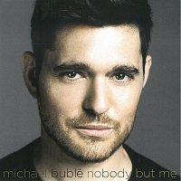 Michael Bublé – Nobody But Me – CD