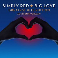 Simply Red – Big Love Greatest Hits Edition 30th Anniversary – CD