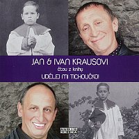Ivan Kraus, Jan Kraus – Kraus: Udělej mi tichoučko! – CD